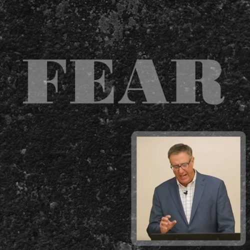 Fear (redux) with Pastor Calvin Jean